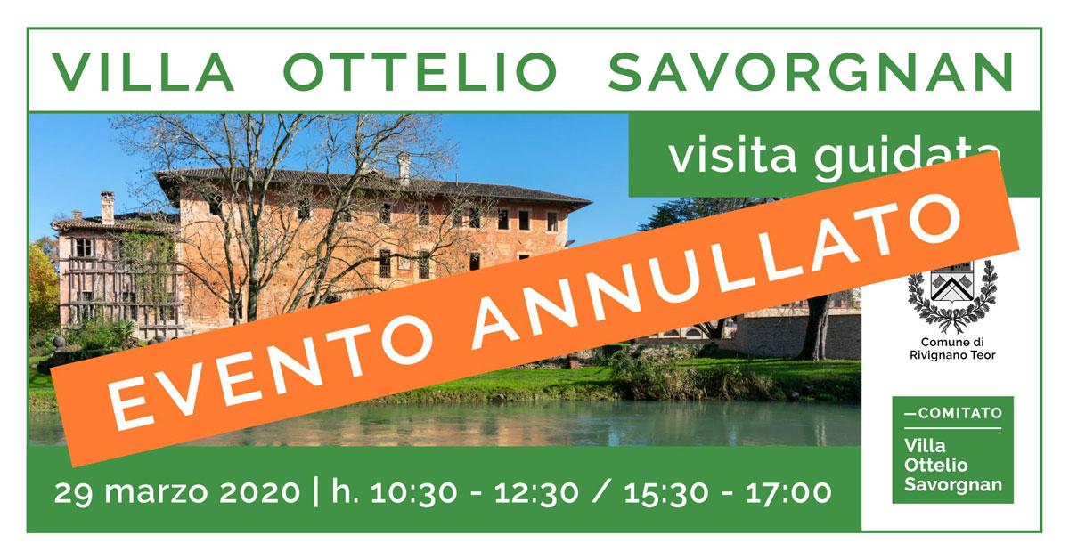 Visite guidate Villa Ottelio Savorgnan 29 marzo 2020 annullato